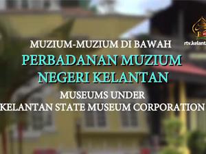 Muzium Negeri Kelantan (Terbitan 2018)
